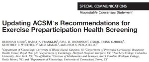 ACSM pre-participation exercise screening guidelines